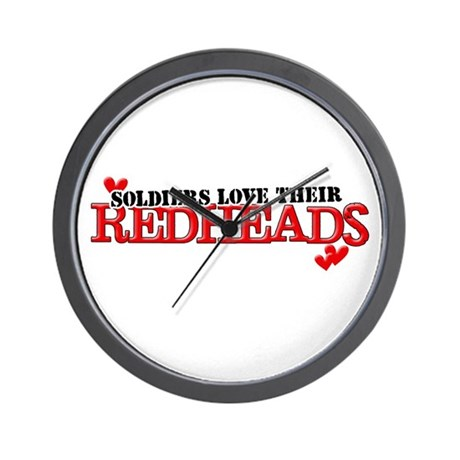 Soldiers love their redheads Wall Clock