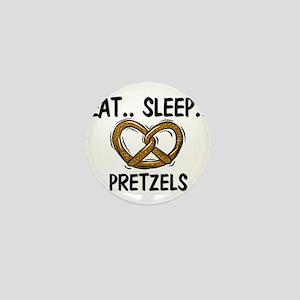 Eat ... Sleep ... PRETZELS Mini Button