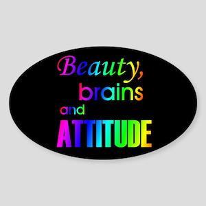 Rainbow Beauty, Brains and Attitude Oval Sticker