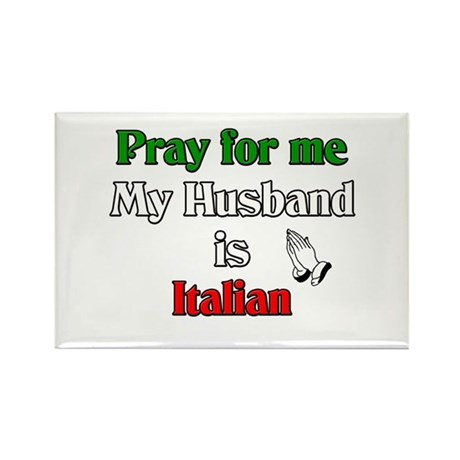Pray for me my husband is Ita Rectangle Magnet (10