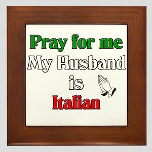 Pray for me my husband is Ita Framed Tile
