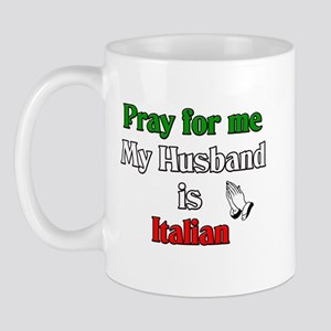 Pray for me my husband is Ita Mug