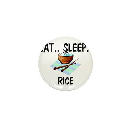Eat ... Sleep ... RICE Mini Button