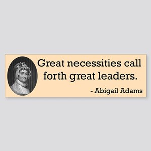 Abigail Adams Bumper Sticker