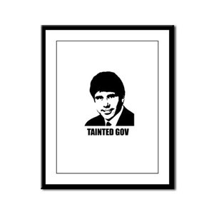 Rod Blagojevich - Tainted Gov Framed Panel Print