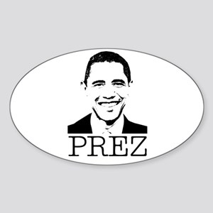 Barack Obama - Prez Oval Sticker