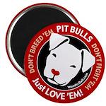 "Pit Bulls: Just Love 'Em! 2.25"" Magnet (10 pa"