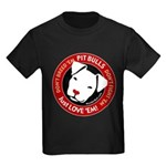 Pit Bulls: Just Love 'Em! Kids Dark T-Shirt