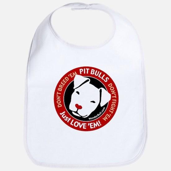 Pit Bulls: Just Love 'Em! Bib
