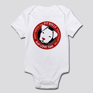 Pit Bulls: Just Love 'Em! Infant Bodysuit