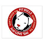 Pit Bulls: Just Love 'Em! Small Poster