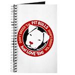 Pit Bulls: Just Love 'Em! Journal