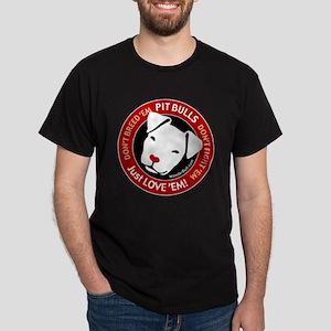Pit Bulls: Just Love 'Em! Dark T-Shirt