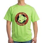 Pit Bulls: Just Love 'Em! Green T-Shirt