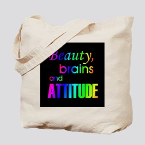 Rainbow Beauty Brains and Attitude Tote Bag