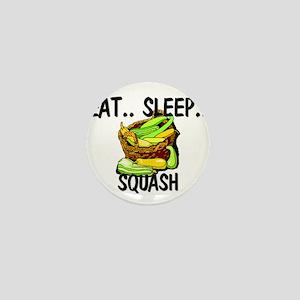 Eat ... Sleep ... SQUASH Mini Button