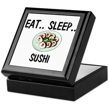 Eat ... Sleep ... SUSHI Keepsake Box