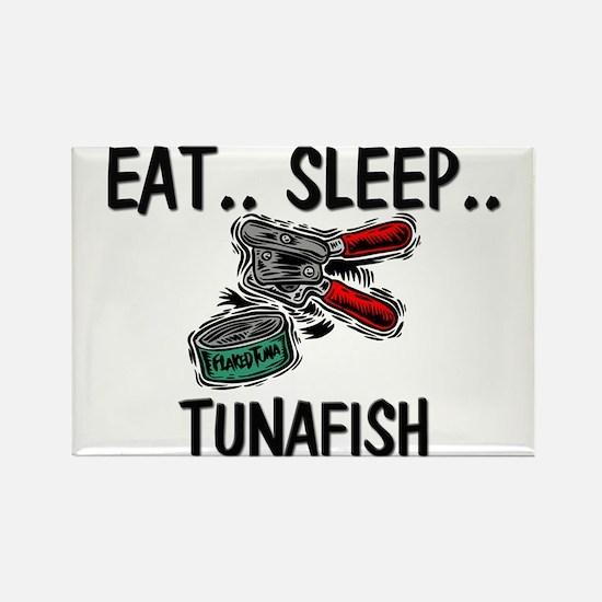 Eat ... Sleep ... TUNAFISH Rectangle Magnet