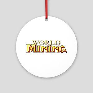 World of Mining Ornament (Round)
