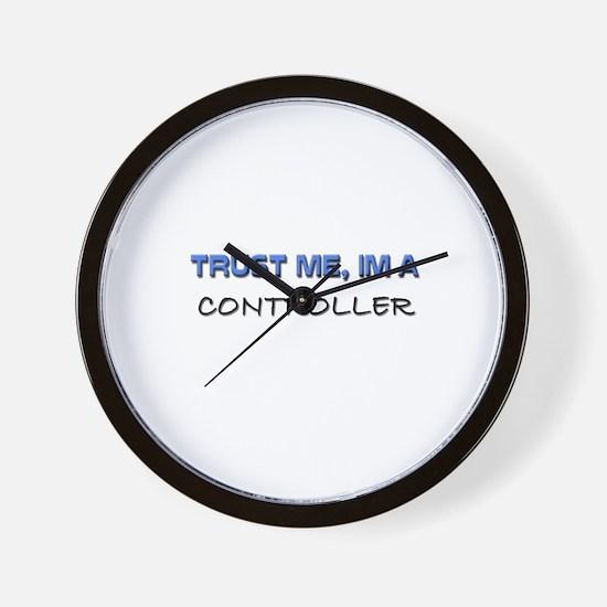 Trust Me I'm a Controller Wall Clock