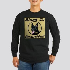 GSD Black Is Beautiful! Long Sleeve Dark T-Shirt