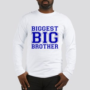 Biggest Big Brother Long Sleeve T-Shirt