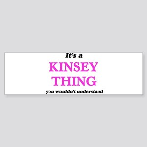 It's a Kinsey thing, you wouldn Bumper Sticker