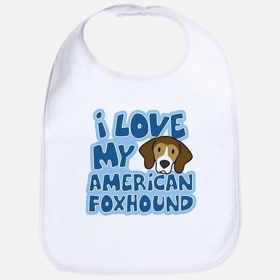 I Love my American Foxhound Bib