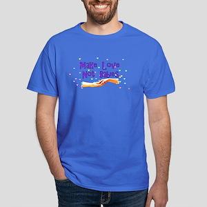 Make Love Not Babies Dark T-Shirt