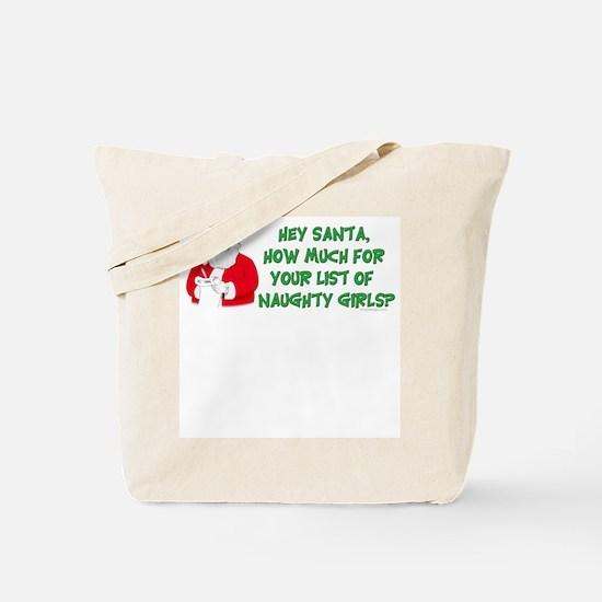 Santa's naughty girl list Tote Bag