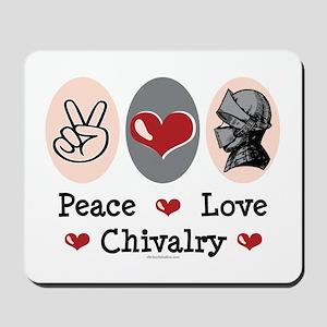 Peace Love Chivalry Renaissance Mousepad