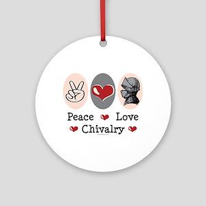 Peace Love Chivalry Renaissance Ornament (Round)