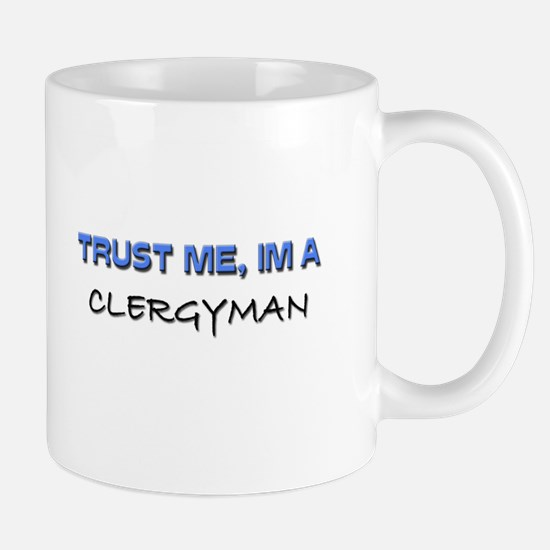 Trust Me I'm a Clergyman Mug