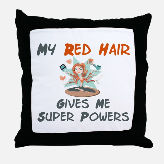 Red hair gives super powers! Throw Pillow