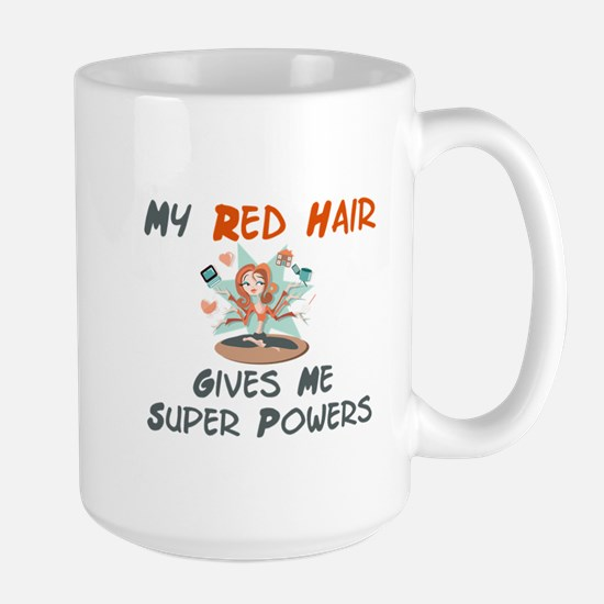 Red hair gives super powers! Large Mug