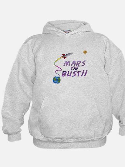Mars or Bust! Hoodie