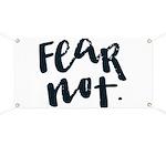 Fear Not Banner