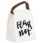 Fear Not Canvas Lunch Bag