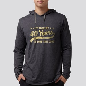 Funny 40th Birthday Long Sleeve T-Shirt