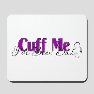 Policewife Cuff Me Mousepad