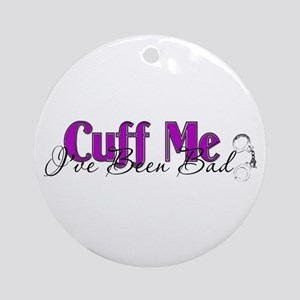 Policewife Cuff Me Ornament (Round)