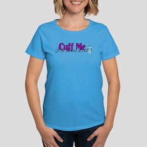 Policewife Cuff Me Women's Dark T-Shirt