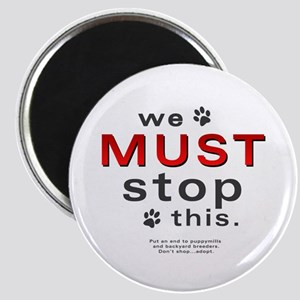 We Must Stop This (puppymills) Magnet