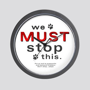 We Must Stop This (puppymills) Wall Clock