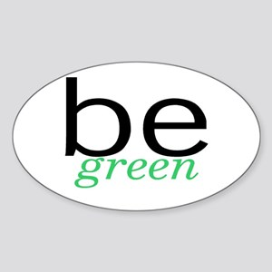 Be Green Oval Sticker