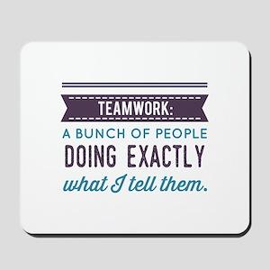Teamwork: Mousepad