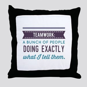 Teamwork: Throw Pillow