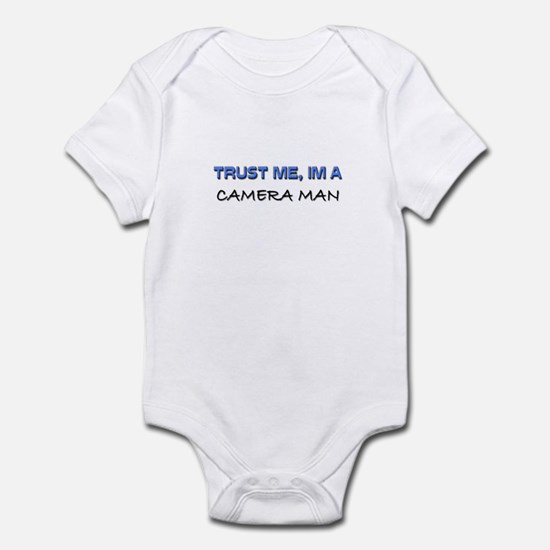 Trust Me I'm a Camera Man Infant Bodysuit