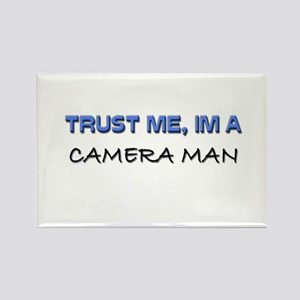 Trust Me I'm a Camera Man Rectangle Magnet