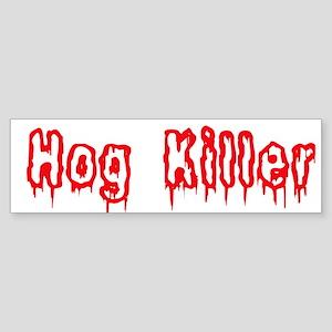 Hog Killer Bumper Sticker